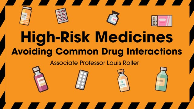 Image for High-Risk Medicines: Avoiding Common Interactions