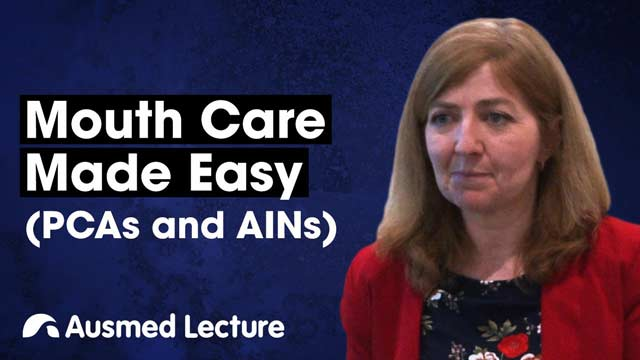 Cover image for lecture: Mouth Care Made Easy (PCAs and AINs)