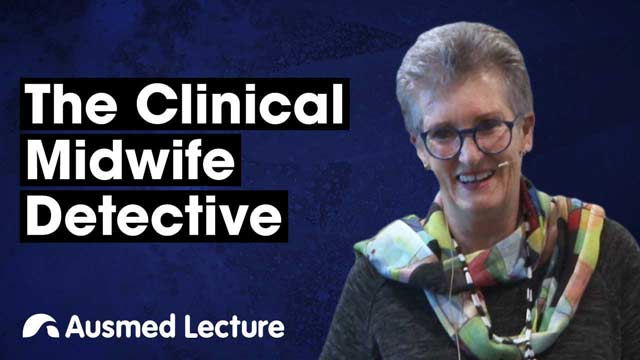 Cover image for lecture: The Clinical Midwife Detective