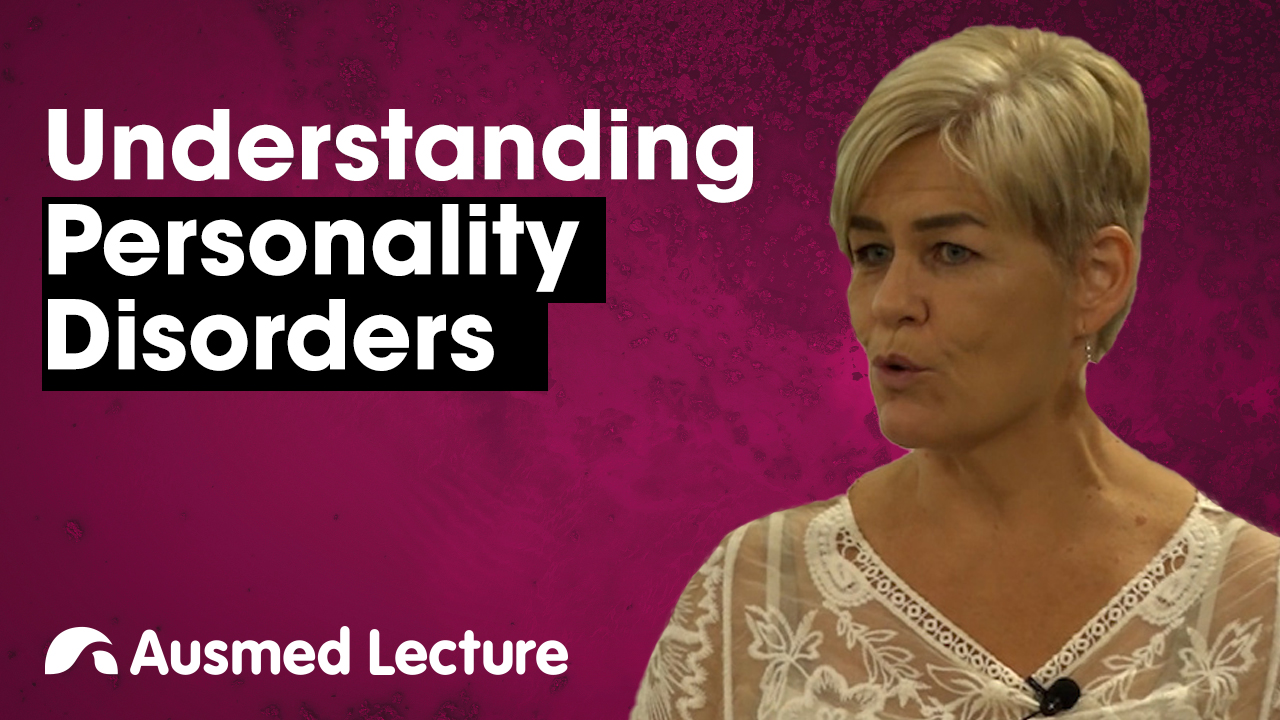 Cover image for lecture: Understanding Personality Disorders