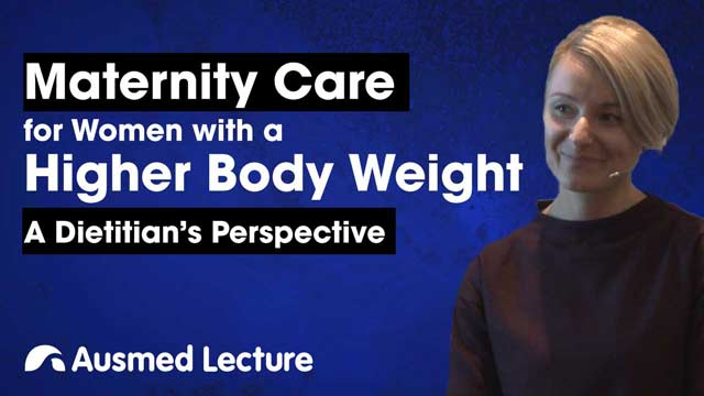 Cover image for lecture: Maternity Care for Women with a Higher Body Weight
