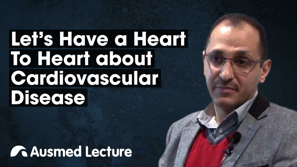 Cover image for lecture: A Heart-to-Heart About Cardiovascular Disease
