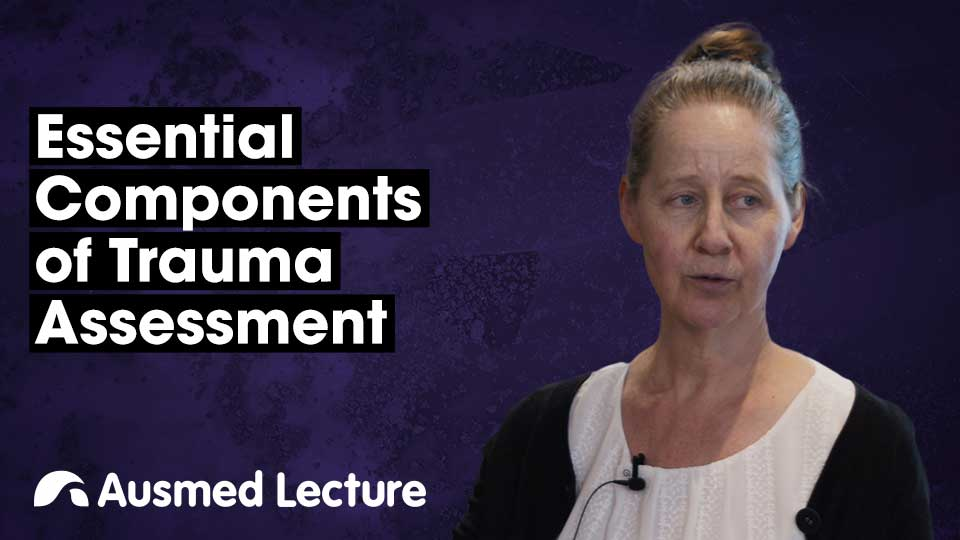 Cover image for lecture: Essential Components of Trauma Assessment