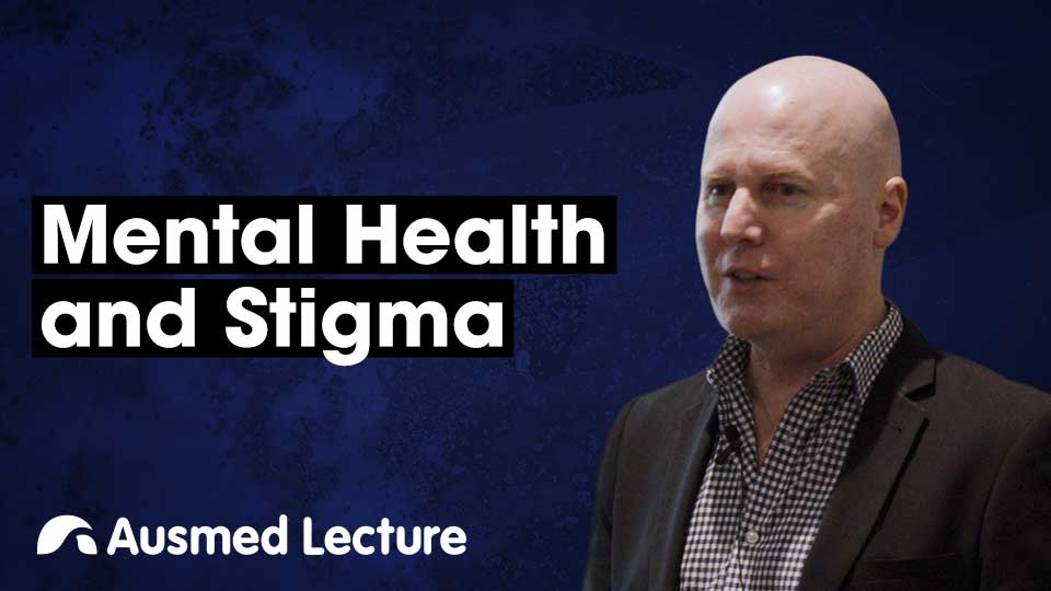 Cover image for lecture: Mental Health and Stigma