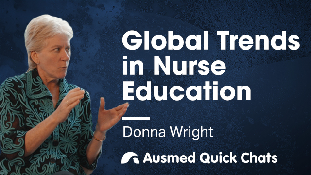 Cover image for lecture: Quick Chats: Global Trends in Nurse Education