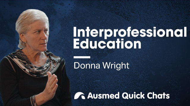 Cover image for lecture: Quick Chats: Interprofessional Education
