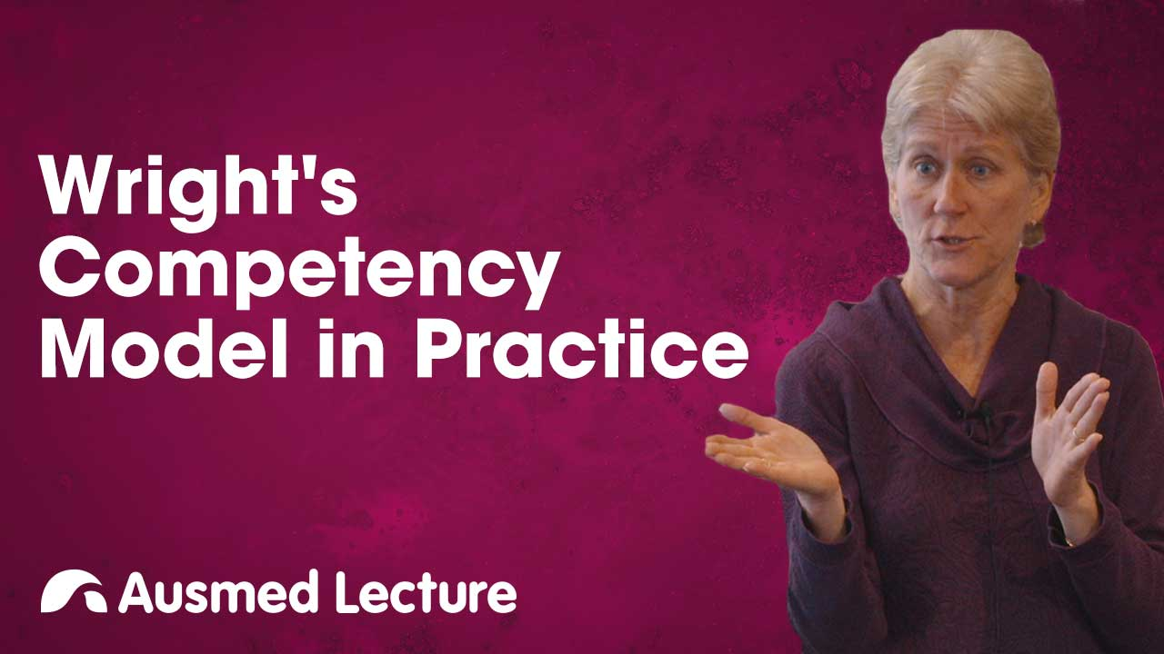 Cover image for lecture: Wright's Competency Model in Practice