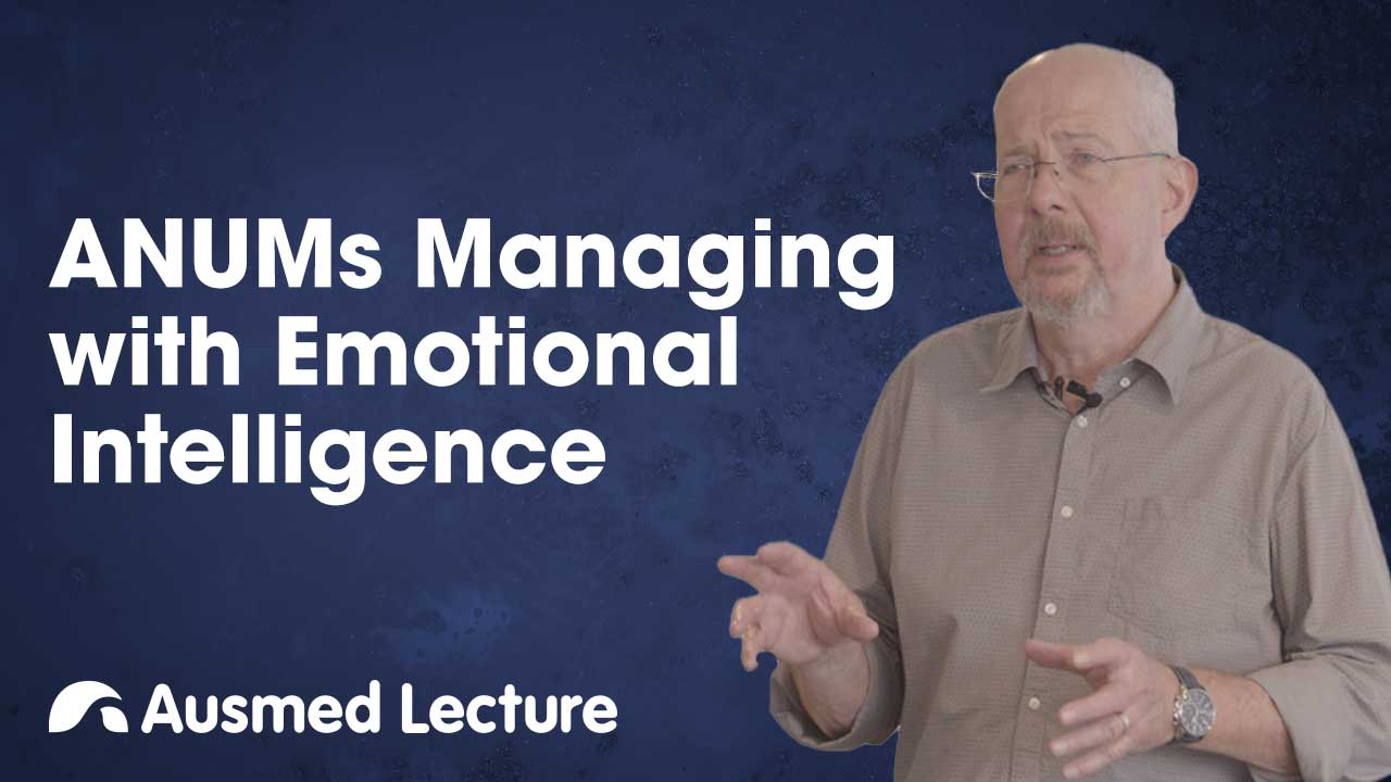 Cover image for lecture: ANUMs Managing with Emotional Intelligence