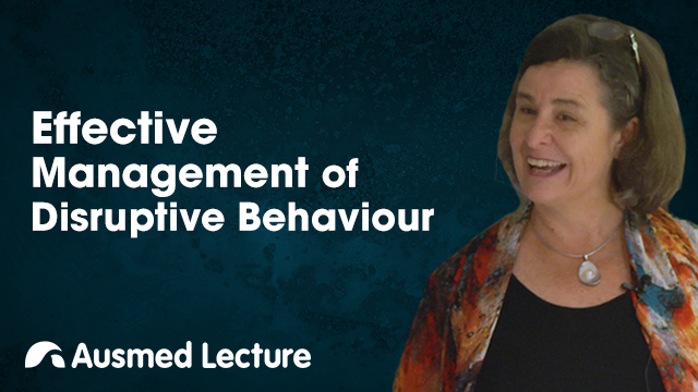Cover image for lecture: Effective Management of Disruptive Behaviour
