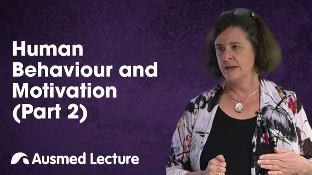 Cover image for lecture: Human Behaviour and Motivation (Part Two)