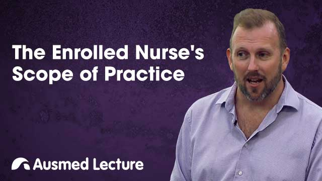 Cover image for lecture: The Enrolled Nurse's Scope of Practice