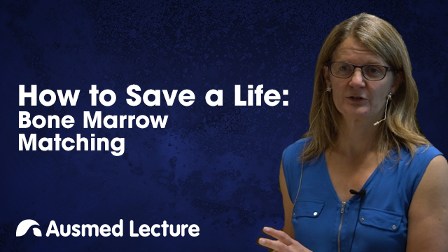 Cover image for lecture: How to Save a Life: Bone Marrow Matching